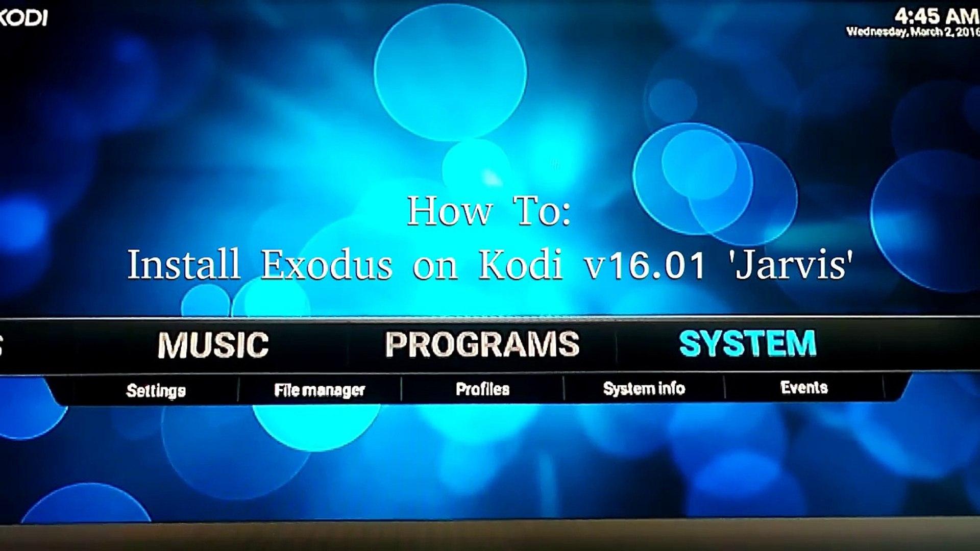 How to: Install Exodus on Kodi v16 01 Jarvis | AndrewBrackenbury
