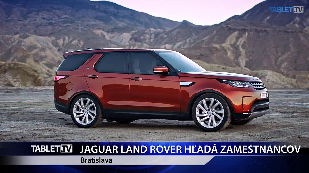 Jaguar Land Rover Slovakia ponúka 1000 nových miest v Nitre