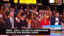 TPMP - DALS : Les dix co-animateurs dévoilés par Maxime Guény (vidéo)