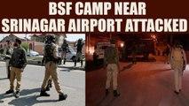 Jammu & Kashmir: Terrorists attacked BSF camp, injuring three Jawans | Oneindia News