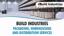 Build Industries - Packaging, Warehousing and Distribution Services