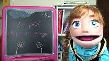 Petite Anna Princesse de la Reine des neiges le conte du Petit Chaperon Rouge en francais Histoires