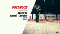 Petanque - Trophée L'Équipe : Trophée L'Équipe Bande annonce