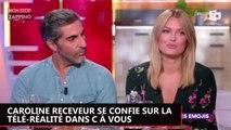 Caroline Receveur donne son avis sur la télé-réalité d'aujourd'hui dans C à Vous (Vidéo)