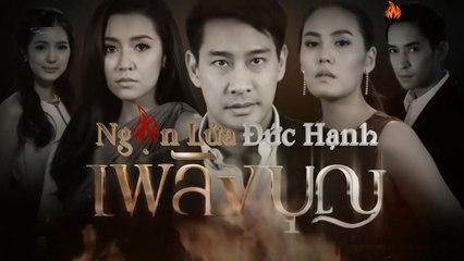 Ngọn Lửa Đức Hạnh Tập 2 Phim Tình Cảm Thái Lan