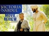 Victoria & Abdul Movie Review | Ali Fazal | Judi Dench