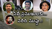 Rajamouli & Other Actors Effected By Heavy Rains సినీ ప్రముఖులకు వరద ముప్పు..
