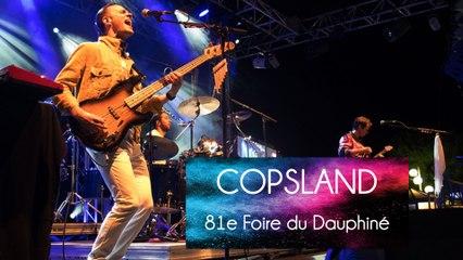 81e Foire du Dauphiné - Copsland, the police tribute