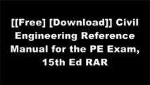 [lKXeK.[F.r.e.e R.e.a.d D.o.w.n.l.o.a.d]] Civil Engineering Reference Manual for the PE Exam, 15th Ed by Michael  R. Lindeburg PEMichael  R. Lindeburg PEMancommR.  Wane Schneiter PhD  PE PPT