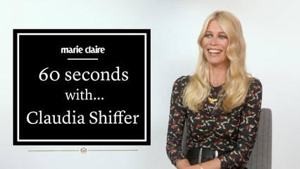 Marie Claire - 60 seconds with... Claudia Shiffer