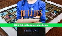 Audiobook  The Bullies: Understanding Bullies and Bullying Dennis Lines Full Book