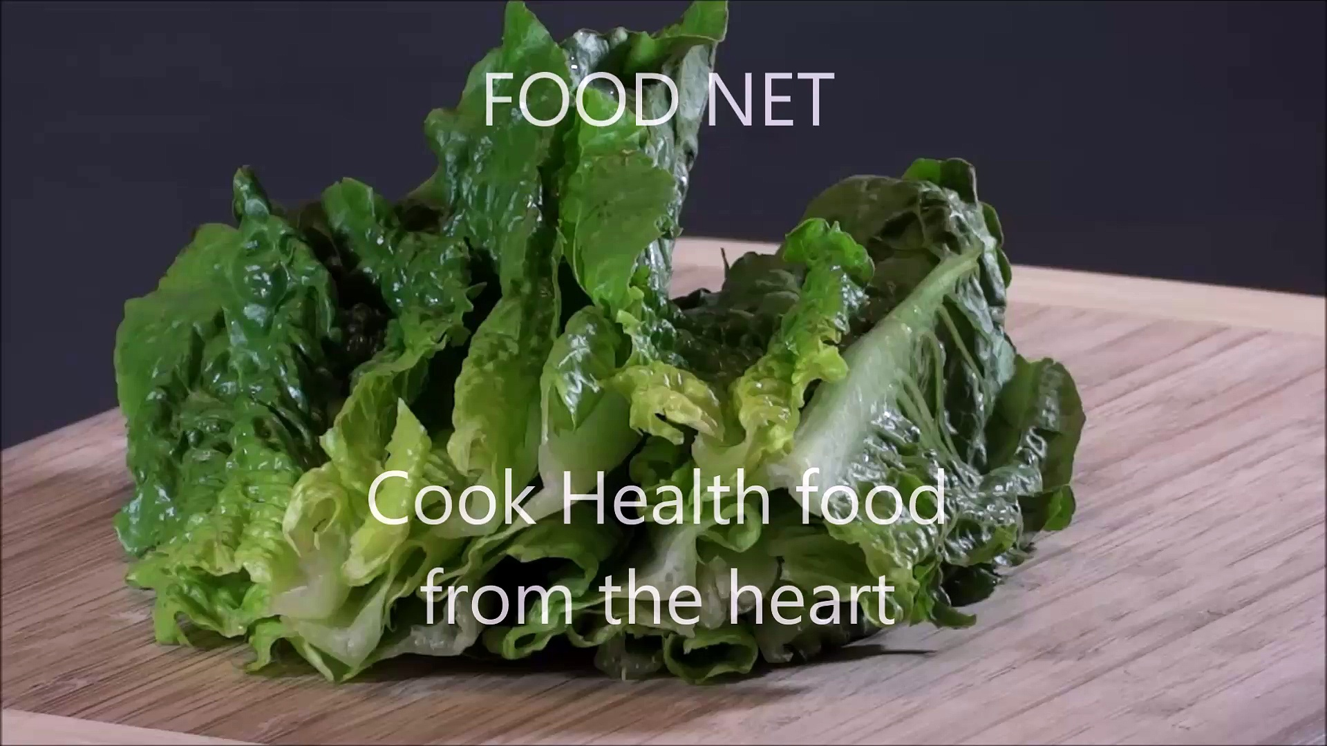 FOOD NET – Cook Health food from the heart – Cut lettuce
