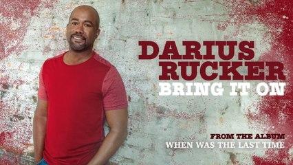 Darius Rucker - Bring It On