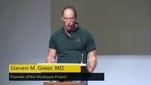 Dr. Steven Greer: Debunking the UFO Debunkers