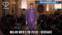 Versace Milan Menswear Fashion Week with Mens Fall/Winter 2018 Collection   FashionTV   FTV