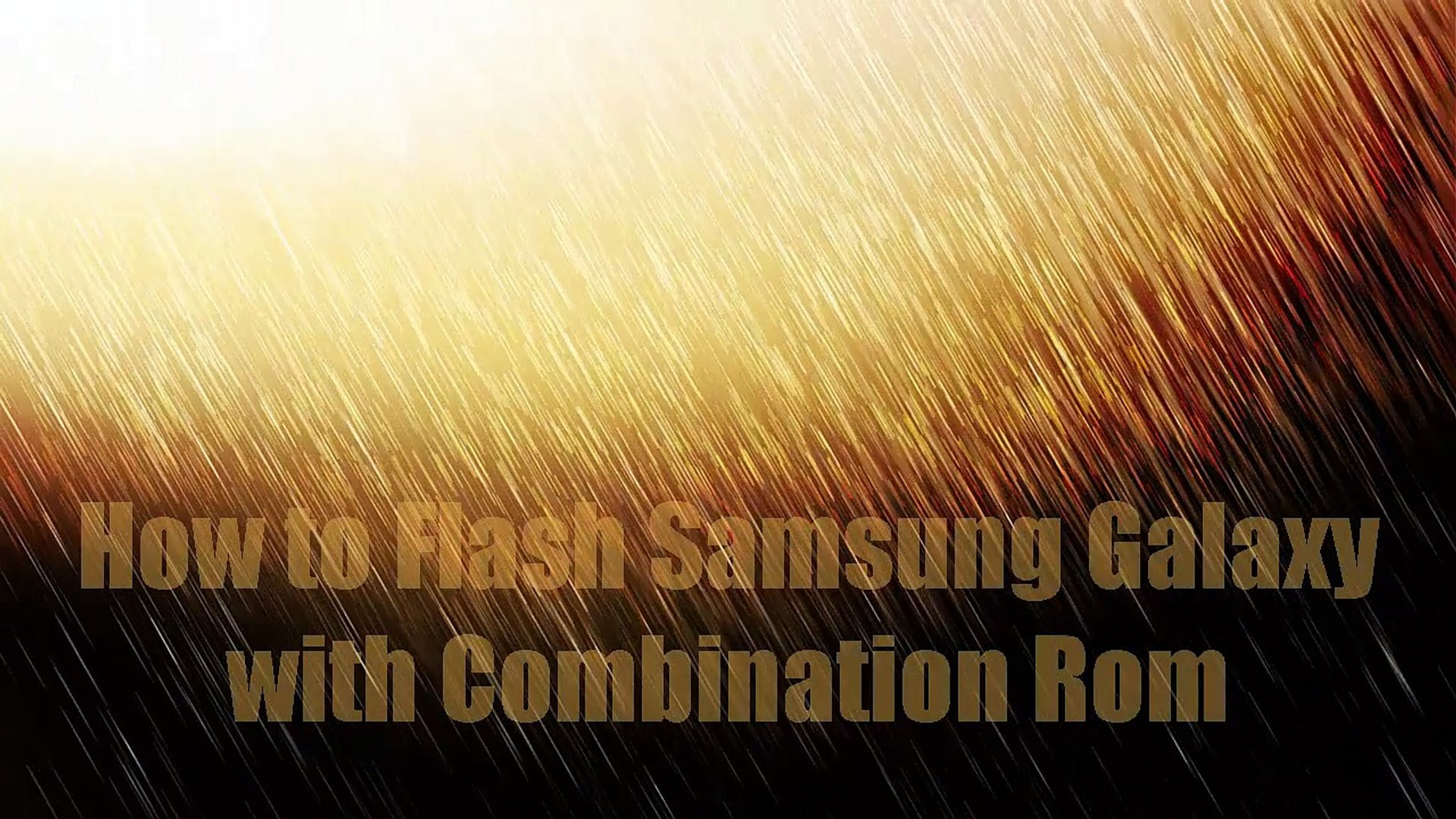 How to Flash Samsung Galaxy with Combination Rom