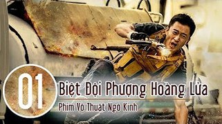 Biet Doi Phuong Hoang Lua Tap 1 Collection of Martial Arts o