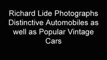 Richard Lide Photographs Distinctive Automobiles as well as Popular Vintage Cars