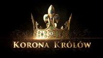 """""""Korona królów"""" - odc. 15 - Zwiastun"""