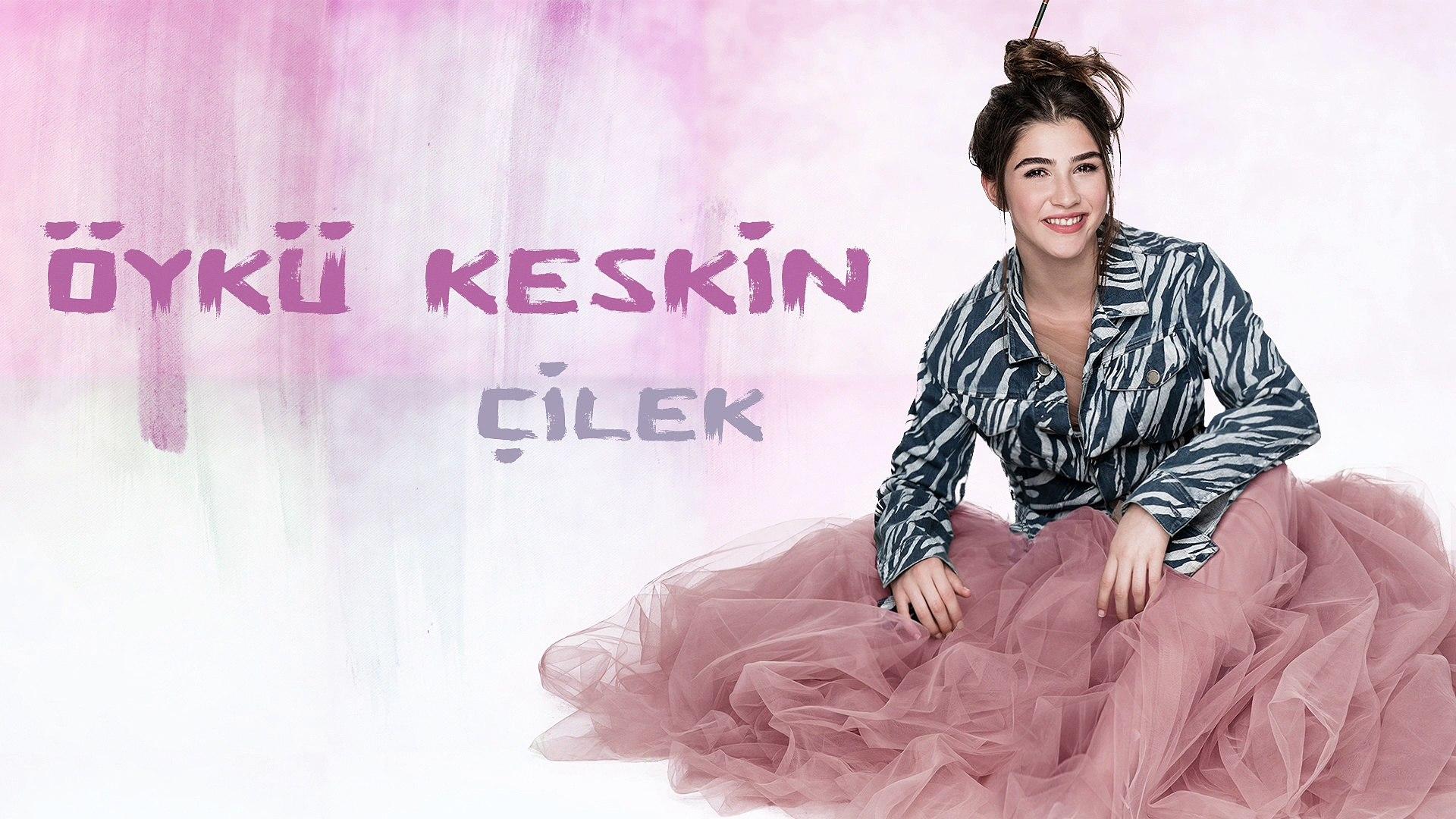 Öykü Keskin - Çilek (Official Audio)