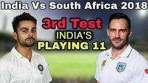 India vs South Africa 3rd test : India's Predicted XI, Rahane to replace Rohit Sharma |Oneindia News