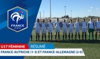 U17 Féminine, Amicaux : France-Autriche (1-3) et France-Allemagne (2-0), le résumé I FFF 2018