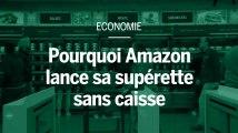 Pourquoi Amazon développe une supérette sans caisses