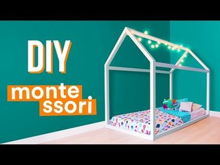 DIY - CAMA CASINHA MONTESSORI
