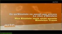 Ce qu'Einstein ne savait pas encore Ep1 - Le rêve d'Einstein