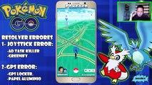 ★POKEMON GO 0.51.0 JOYSTICK ANDROID, SOLUCION DE ERROR GPS SE REGRESA, SE CIERRA JOYSTICK★