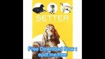 Setter Historia, Higiene, Alimentacion, Educacion Y Salud- History, Hygiene, Nutrition, Education and Health (Spanish Ed