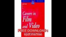 Careers in Film and Video (Kogan Page Careers in)