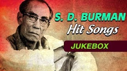 S. D. Burman Songs | Old Bollywood Hindi Songs | S. D. Burman Hit Songs Jukebox | Burman Hits