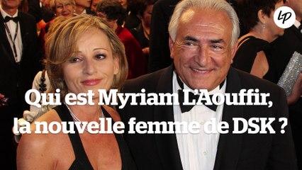 Qui est Myriam L'Aouffir, la nouvelle femme de DSK ?