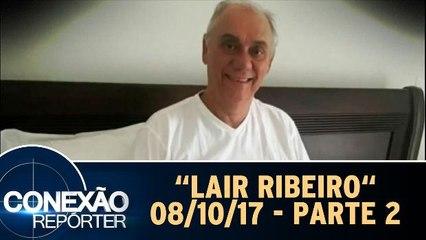 Lair Ribeiro - 08.10.17 - Parte 2