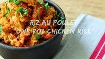 recette-riz-au-poulet-facile-one-pot-chicken-rice