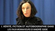 I. Vérité, fiction et autobiographie dans Les Faux-Monnayeurs d'André GIDE, Christine JAOUEN et Jean-Pierre LANGEVIN