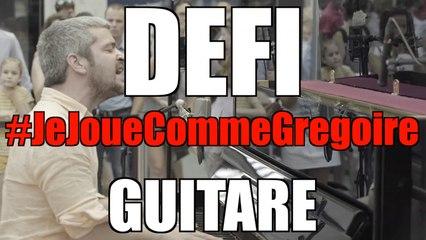#JeJoueCommeGregoire defi guitare