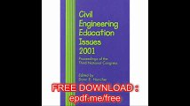 Civil Engineering Education Issues 2001 Proceedings of the Third National Congress on Civil Engineering Education, Octob