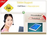 Tablet Support 1-844-239-5111 & Get the entire host of your issues fixed