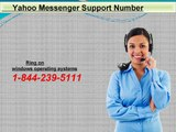 Utilize yahoo messenger support number to Keep Your yahoo messenger Account Safe 1-844-239-5111 ?