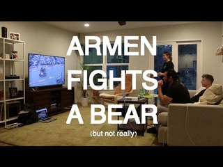 Armen Fights A Bear (But Not Really): Vlog Episode 2