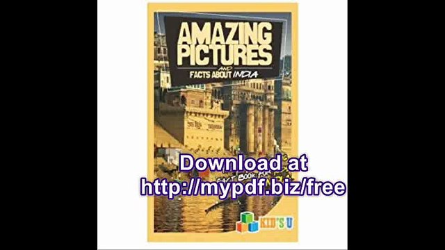 Amazing Pictures and Facts About India The Most Amazing Fact Book for Kids About India (Kids U)