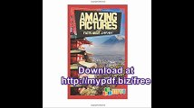 Amazing Pictures and Facts About Japan The Most Amazing Fact Book for Kids About Japan