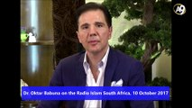 Dr. Oktar Babuna on the Radio Islam South Africa, 10 October 2017