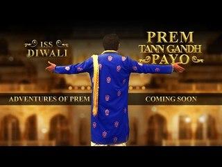 Prem Tan Gandh Payo | Adventure of Prem Smells this Diwali