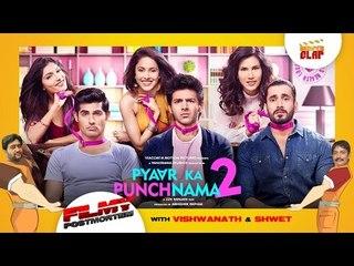 Pyaar Ka Punchnama 2 | Kartik Aaryan | Nushrat Bharucha Directed By Luv Ranjan- Filmy Postmortem