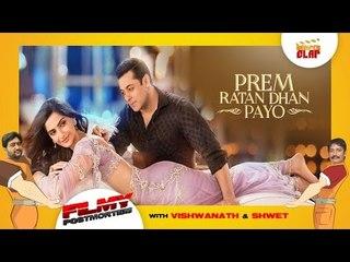 Prem Ratan Dhan Payo - Salman Khan | Sonam Kapoor | Directed By S. R. Barjatya - Filmy Postmortem