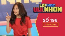 LỚP HỌC VUI NHỘN - Số 196 | MERRY CLASSROOM - Episode 196 Guest Thuy Anh