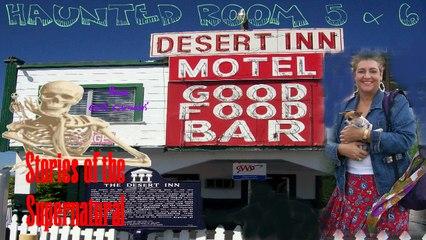 Who Haunts Room 5 & 6 at the Desert Inn | Stories of the Supernatural